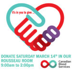 Saturday March 14th – Please Donate Blood