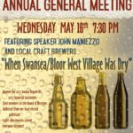 "Wednesday, May 16th – STH Annual General Meeting  ""When Bloor West Was Dry"""